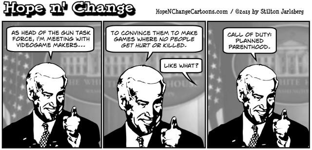 hope and change, hope n' change, stilton jarlsberg, tea party, conservative, obama, obama jokes, gun control, joe biden, videogames, violence, planned parenthood