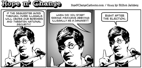 DHS, Napolitano, Immigration, Border, Sequester, hope n' change, hope and change, stilton jarlsberg, obama, obama jokes