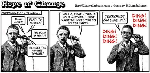 obama, obama jokes, nsa, prism, spying, scandal, tea party, conservative, hope n' change, stilton jarlsberg, hope and change,