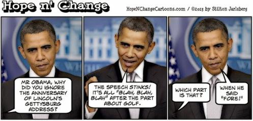 obama, obama jokes, cartoon, hope n' change, hope and change, stilton jarlsberg, lincoln, gettysburg, address, obamacare, golf