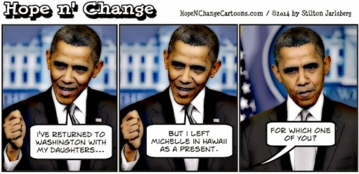 obama, obama jokes, humor, cartoon, hope n' change, hope and change, stilton jarlsberg, conservative, tea party, hawaii, michelle, vacation, marijuana, golf, tax money
